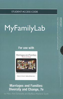 New Myfamilylab Without Pearson Etext -- Standalone Access Card -- For Marriages and Families Mary Ann Schwartz