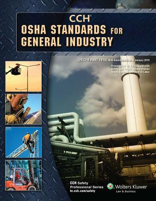OSHA Standards for General Industry as of 01/2010 CCH Incorporated