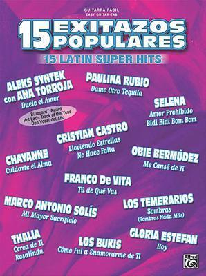 15 Exitazos Populares (15 Latin Super Hits): Easy Guitar (Spanish Language Edition) Alfred A. Knopf Publishing Company, Inc.