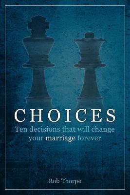 Choices Rob Thorpe