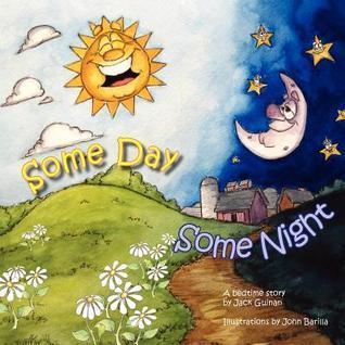 Someday, Somenight  by  Jack Guinan