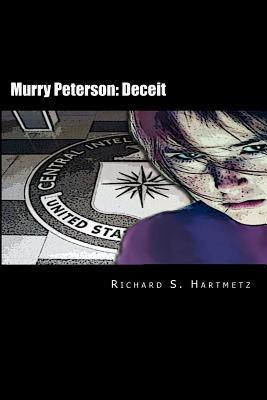 Murry Peterson: Deceit  by  Richard S. Hartmetz