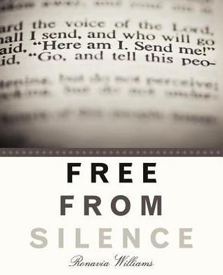 Free from Silence  by  Ronavia Williams