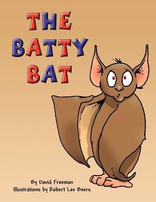 The Batty Bat David Freeman