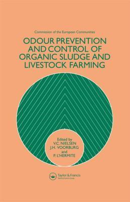 Odour Prevention And Control Of Organic Sludge And Livestock Farming  by  V.C. Nielsen
