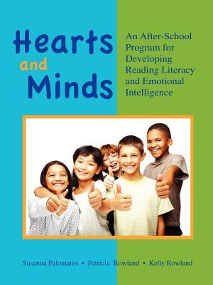 Hearts and Minds: An Afterschool Program for Developing Reading Literacy and Emotional Intelligence Susanna Palomares