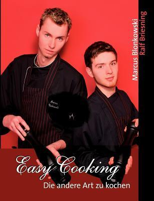 Easy Cooking Marcus Blonkowski