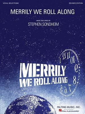 Stephen Sondheim: Merrily We Roll Along - Revised Edition Stephen Sondheim