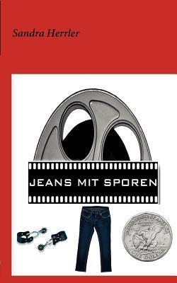 Jeans Mit Sporen Sandra Herrler