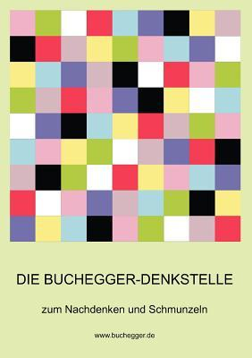 Die Buchegger-Denkstelle  by  Otto Buchegger