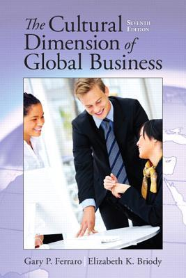 Cultural Dimension of Global Business  by  Gary Ferraro
