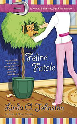 Feline Fatale (Kendra Ballantyne, Pet-Sitter Mystery, #9)  by  Linda O. Johnston