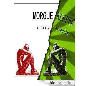Morgue Keeper Charu Nivedita