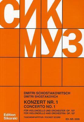 Concerto No. 1 for Cello and Orchestra, Op. 107: Study Score  by  Dmitri Shostakovich