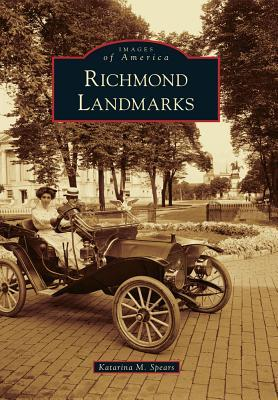 Richmond Landmarks  by  Katarina M Spears