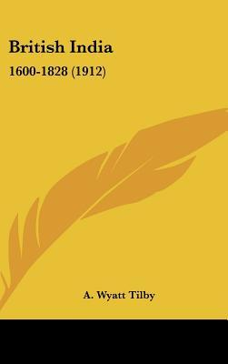 The American Colonies 1583-1763  by  A. Wyatt Tilby