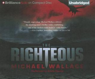 Righteous, The Michael  Wallace