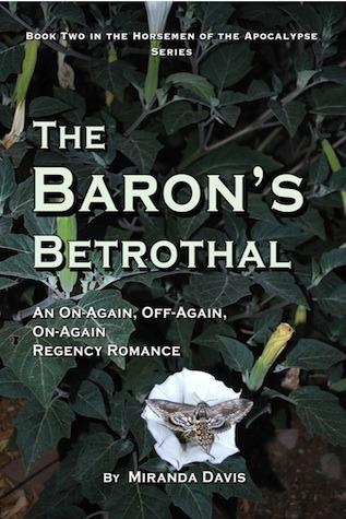 The Barons Betrothal (Horsemen of the Apocalypse #2)  by  Miranda Davis