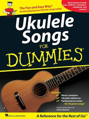 Ukulele Songs for Dummies Chad Johnson