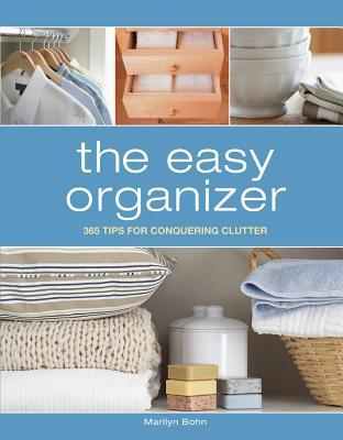 Go Organize: Conquer Clutter in 3 Simple Steps Marilyn Bohn