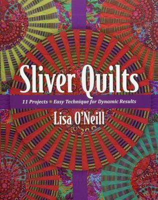 Sliver Quilts Lisa ONeill