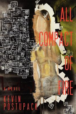 All Compact of Fire Kevin Mark Postupack