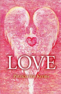 Love  by  Patricia Iris Kerins