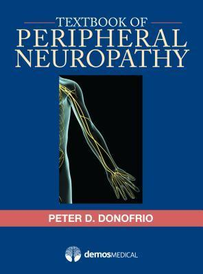 Textbook of Peripheral Neuropathy Peter D. Donofrio