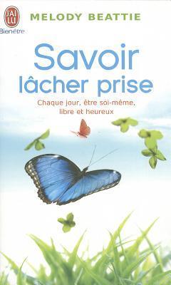 Savoir Lacher Prise Melody Beattie