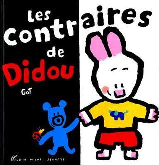 Les Contraires de Didou  by  Yves Got