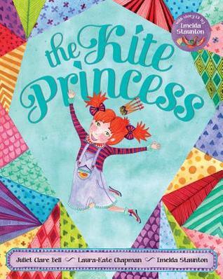 Kite Princess Juliet Clare Bell
