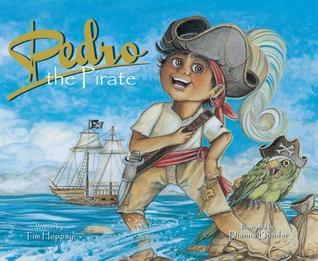 Pedro, the Pirate  by  Tim Hoppey