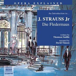 Introduction to J. Strauss Jr - Die Fledermaus Smille
