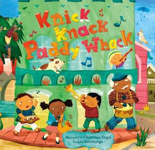 Knick Knack Paddy Whack (Paperback)  by  Steve Songs