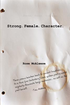 Strong. Female. Character.  by  Rose McAleese
