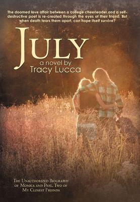 July  by  Tracy Lucca