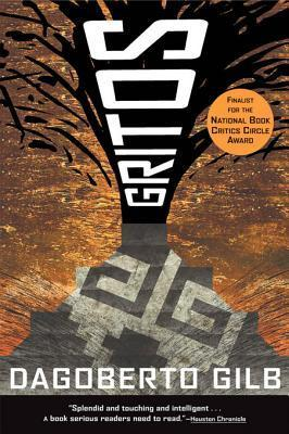 Gritos: Essays  by  Dagoberto Gilb