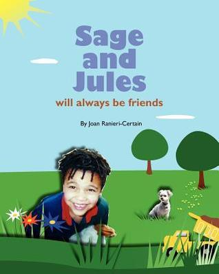 Sage and Jules Will Always Be Friends: Sage and Jules Series Joan Ranieri-Certain