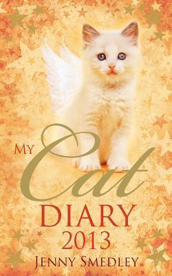 My Cat Diary 2013  by  Jenny Smedley