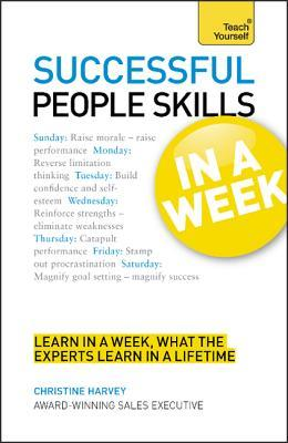 Successful People Skills in a Week  by  John MacDonald