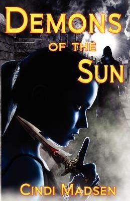 Demons of the Sun Cindi Madsen