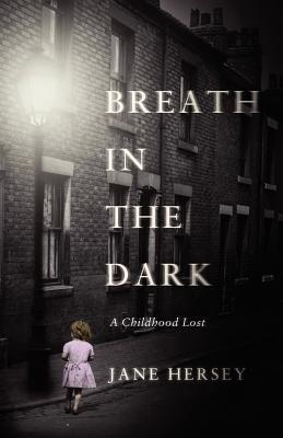 Breath in the Dark  by  Jane Hersey