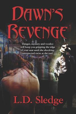 Dawns Revenge  by  MR LD Sledge