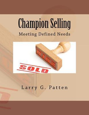 Champion Selling Larry G. Patten