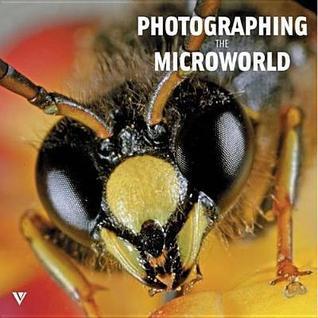 Photographing the Microworld  by  Svetlana Belorustseva
