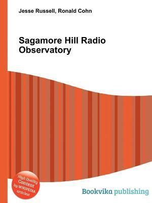 Sagamore Hill Radio Observatory  by  Jesse Russell