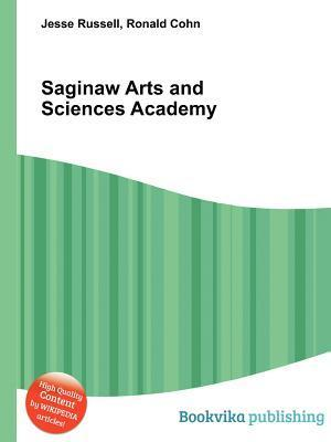 Saginaw Arts and Sciences Academy  by  Jesse Russell
