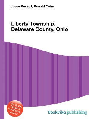 Liberty Township, Delaware County, Ohio Jesse Russell