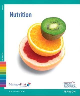 ManageFirst: Nutrition with Online Testing Voucher (2nd Edition) National Restaurant Association