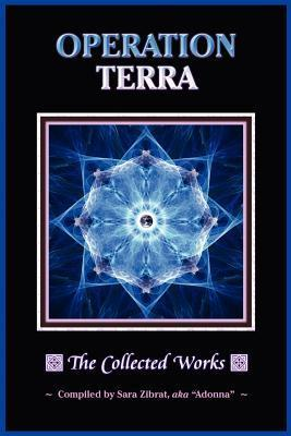 Operation Terra: Collected Works  by  Sara Zibrat